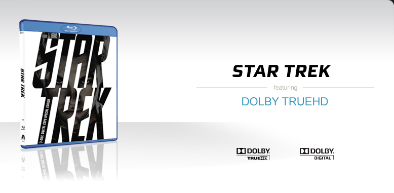 Star Trek featuring Dolby TrueHD
