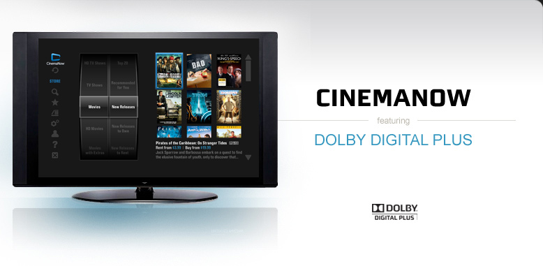 CinemaNow Featuring Dolby Digital Plus